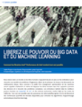 Libérez le Big Data et le Machine Learning