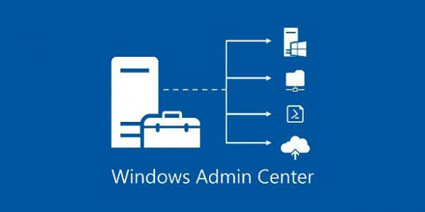 Découverte de la nouvelle Plateforme Windows Admin Center