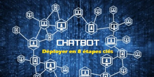 Comment déployer un chatbot en 8 étapes